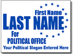 Political Signs with Stands - Design PSSW7 - One Color Political Design