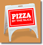 ZQuick Sign - Pizza By The Slice - Reverse