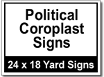 Political Coroplast Signs - 25 Signs and Stakes 24x18