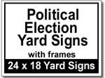 Political Election Yard Signs with Frames - 25 Signs and Stakes 24x18