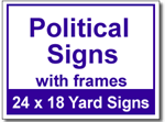 Political Signs with Frames - 25 Signs and Stakes 24x18