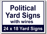 Political Yard Signs with Wires - 50 Signs and Stakes 24x18