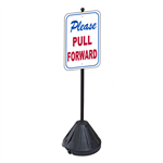 Please Pull Forward Sign with Portable Pole