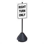 Right Turn Only Sign with Portable Pole