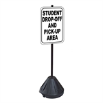 Student Drop-Off And Pick-Up Area Sign with Portable Pole