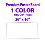 Premium Poster Board Signs - #192 - One Color Folded, Glued Includes Frames