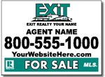 Exit Realty Real Estate Yard Sign Design Customized with Your Agent info.