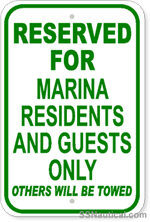 Reserved For Marina Residents And Guests Only ... - 12x18 Marine Sign