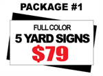 24 x 18 Yard Sign Package #1 - 5 Signs Full Color Free Stakes Free Shipping