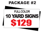 24 x 18 Yard Sign Package #2 - 10 Signs Free Stakes Free Shipping
