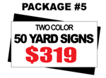 24 x 18 Yard Sign Package #5 - 50 Signs 2 Color Free Stakes Free Shipping