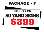 24 x 18 Yard Sign Package #F - 50 Signs Full Color with Free Shipping