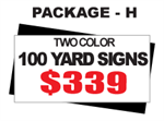 24 x 18 Yard Sign Package #H - 100 Signs 2 Color with Free Shipping