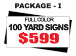 24 x 18 Yard Sign Package #I - 100 Signs Full Color with Free Shipping