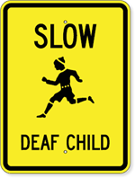 Slow Deaf Child Sign with Child Running Symbol
