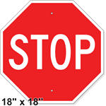 Stop Sign 18 X 18