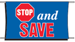 Stop and Save Banner - 3 x 5 Slogan