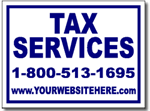 Tax Yard Sign Design TAX02 - One Click Kit
