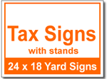 Tax Signs with Stands - 25 Signs and Stakes 24x18