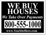 We Buy Houses Yard Signs - 100 Signs and Stakes 24x18