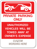 Private Parking Only + Your Custom Wording 18 X 24