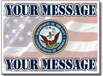 Customize Your Message with Navy Seal with Message Full Color Sign