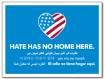 Hate Has No Home Here Yard Signs