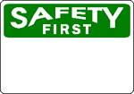 Design Safety First OSHA Signs Online